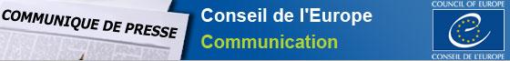 Communiqué de presse du Conseil de l'Europe
